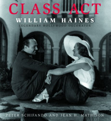 peter schifando, jean h. mathison: class act: william haines