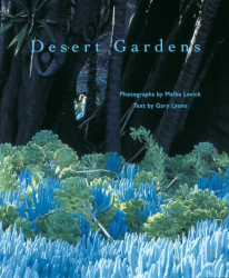 Gary Lyons: Desert Gardens