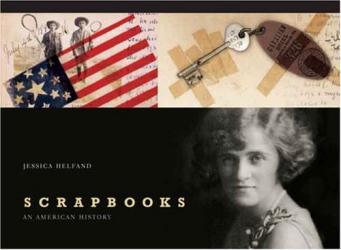 Jessica Helfand: Scrapbooks: An American History