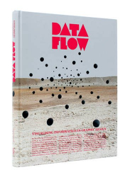 R. Klanten: Data Flow: Visualising Information in Graphic Design