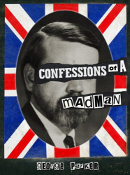 George Parker: Confessions of a Mad Man