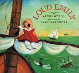 Alexis O'Neill: Loud Emily