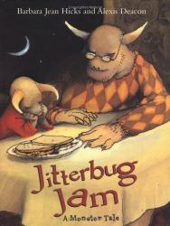 Barbara Jean Hicks: Jitterbug Jam (New York Times Best Illustrated Books (Awards))