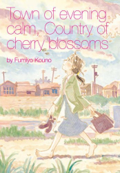 Fumiyo Kouno: Town of Evening Calm, Country of Cherry Blossoms