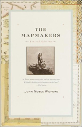 John Noble Wilford: The Mapmakers : Revised Edition (Vintage)
