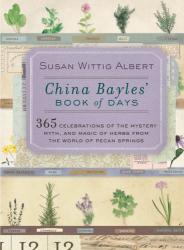 Susan Wittig Albert: China Bayles' Book of Days