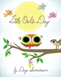Divya Srinivasan: Little Owl's Day