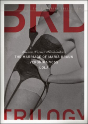 : Fassbinder's BRD Trilogy (The Marriage of Maria Braun / Veronika Voss / Lola) - Criterion Collection