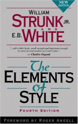 : The Elements of Style, 4th Ed. -- Strunk & White