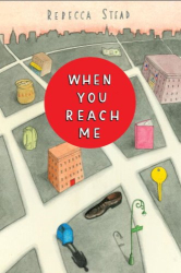 Rebecca Stead: When You Reach Me