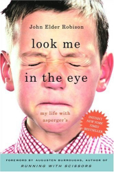 John Elder Robison: Look Me in the Eye: My Life with Asperger's
