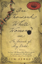 Jim Fergus: One Thousand White Women : The Journals of May Dodd: A Novel