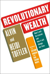 Alvin Toffler: Revolutionary Wealth