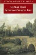 George Eliot: Scenes of Clerical Life