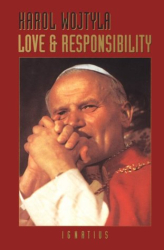 Karol Wojtyla: Love and Responsibility