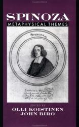 2002 Olli I. Koistinen (ed.), John Biro (ed.): Spinoza: Metaphysical Themes
