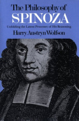 1934 (1983) Harry Austryn Wolfson: Philosophy of Spinoza: Unfolding the Latent Process of His Reasoning