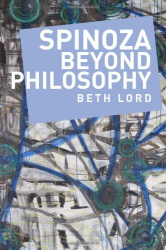 2012 Beth Lord: Spinoza Beyond Philosophy