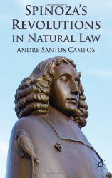 2012 Andre Santos Campos: Spinoza's Revolutions in Natural Law