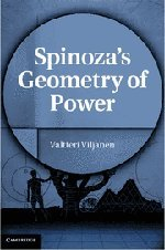 2011 Valtteri Viljanen: Spinoza's Geometry of Power