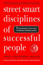Mark K. Mullins: Street Smart Disciplines of Successful People: 7 Indispensable Disciplines For Breakout Business Success (Volume 1)