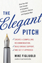Mike Figliuolo: The Elegant Pitch