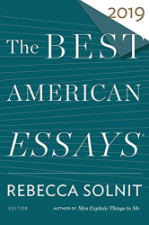: The Best American Essays 2019 (The Best American Series ®)