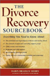 Dawn Bradley Berry: The Divorce Recovery Sourcebook