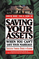 John M. Wood: Saving Your Assets When You Can't Save Your Marriage (Financial Divorce series)