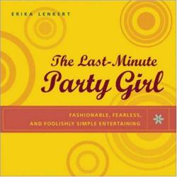 Erika Lenkert: The Last-Minute Party Girl
