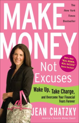 Jean Chatzky: Make Money, Not Excuses