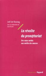 Joël de Rosnay: La révolte du pronétariat