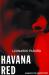 Leonardo Padura: Havana Red