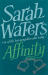 Sarah Waters: Affinity