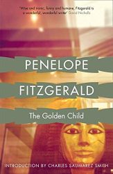 Fitzgerald, Penelope: The Golden Child