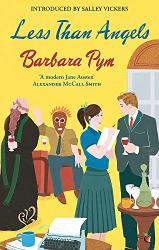 Pym, Barbara: Less Than Angels (Virago Modern Classics)