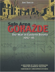 Joe Sacco: Safe Area Gorazde