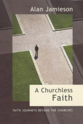 Alan Jamieson: A Churchless Faith