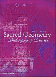 Robert Lawlor: Sacred Geometry: Philosophy and Practice