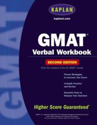 Kaplan: Kaplan GMAT Verbal Workbook, Second Edition