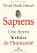 Yuval Noah Harari: Sapiens: Une brève histoire de l'humanité