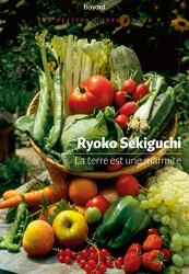 Sekiguchi, Ryoko: La Terre est une marmite