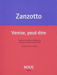 Zanzotto, Andrea: Venise, peut-être