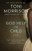 Toni Morrison: God Help the Child