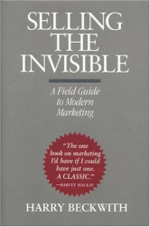 : Selling the Invisible: A Field Guide to Modern Marketing