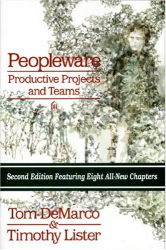 Tom Demarco: Peopleware : Productive Projects and Teams, 2nd Ed.