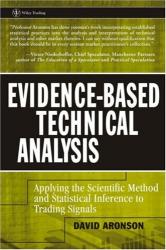 David R Aronson: Evidence-Based Technical Analysis