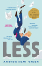 Andrew Sean Greer: Less (Winner of the Pulitzer Prize): A Novel