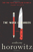 Anthony Horowitz: The Word Is Murder: A Novel