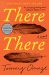 Tommy Orange: There There: A novel